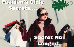 fashions dirty secrets